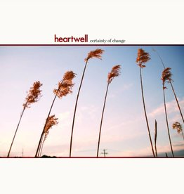 Heartwell - Certainty of Change