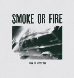 Smoke or Fire - When the Battery Dies