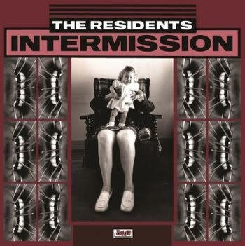 Residents, The - Intermission: Extraneous Music from The Residents' Mole Show [LP] (limited to 1000, indie-retail exclusive)