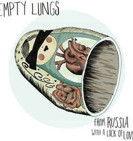 Empty Lungs - From Russia with a Lack of Love