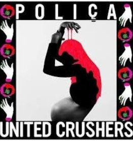 Polica - United Crusher (Indie Exclusive Rose Colored Vinyl)