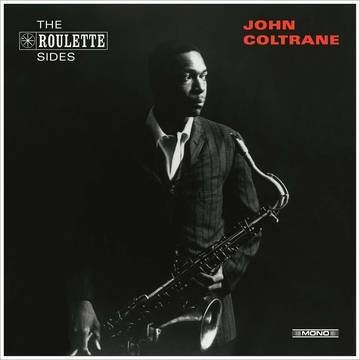 "John Coltrane - The Roulette Sides [10""] RSD Exclusive"