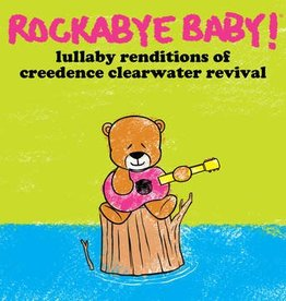 Rockabye Baby! - Lullaby Renditions Of Creedence Clearwater Revival [LP] (Colored Vinyl, download, limited to 2000, indie-retail exclusive)