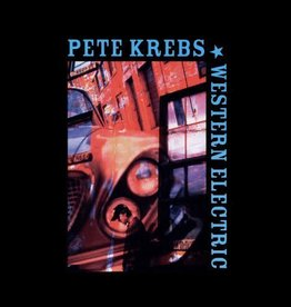 Pete Krebs - Western Electric [LP] (first time on vinyl, limited to 500, indie-retail exclusive)