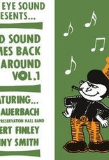 "Dan Auerbach / Sonny Smith / Robert Finley - Good Sound Comes Back Around Vol. 1 (7"" Vinyl Single) (Black Friday Exclusive)"