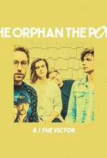 The Orphan The Poet w/ I The Victor + More