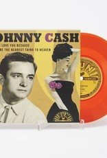 Johnny Cash - I Love You Because / You're The Nearest Thing To Heaven [7''] (Red Vinyl, limited, indie advance exclusive)
