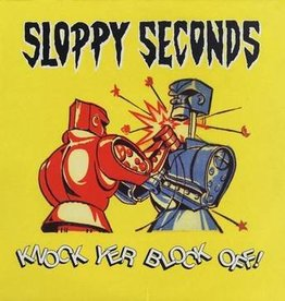 Sloppy Seconds - Knock Yer Block Off! [LP] (limited to 500, indie-retail exclusive)