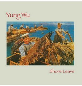 Yung Wu - Shore Leave [LP+Flexidisc] (limited to 1200, indie-retail exclusive)
