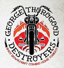 George Thorogood & The Destroyers - Shot Down / Ain't Coming Home Tonight [7''] (retro 1960's picture-sleeve design, photo to be provided by George himself, limited, indie-retail exclusive)