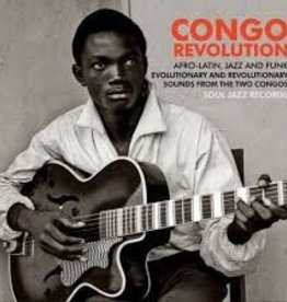 Soul Jazz Records presents - Congo Revolution - Afro-Latin, Jazz And Funk Evolution (Vinyl)