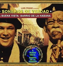 Soneros De Verdad & Luis Frank Arias Mosquera - A Buena Vista: Barrio De La Habana [LP] (limited to 500, indie advance exclusive)