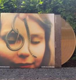 Superheaven - Ours Is Chrome (Gold Vinyl)