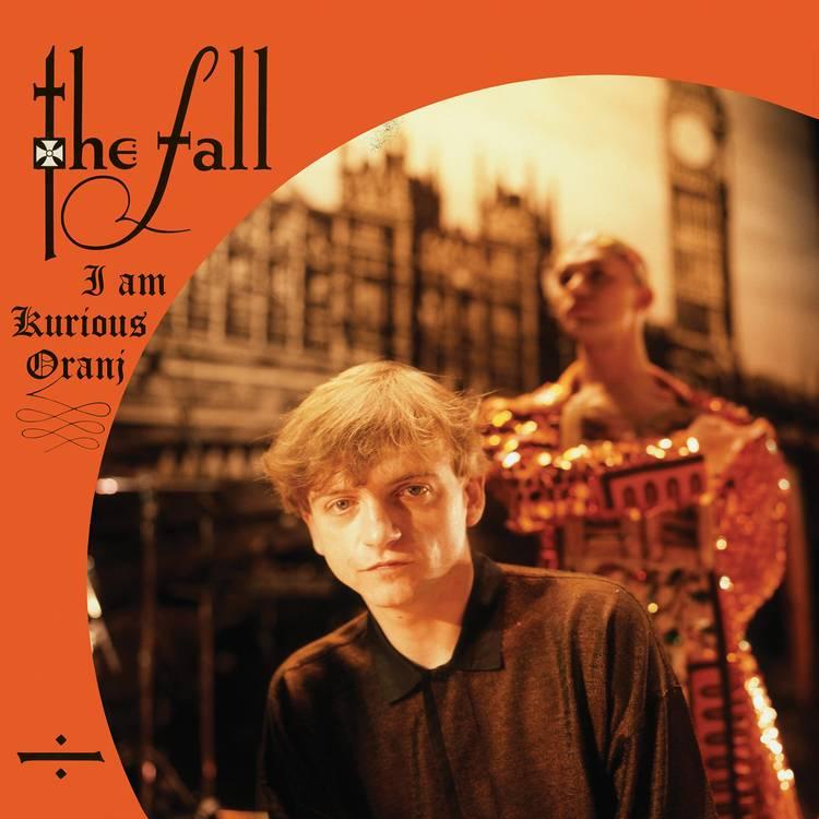 The Fall - I Am Kurious, Oranj (Orange Vinyl)