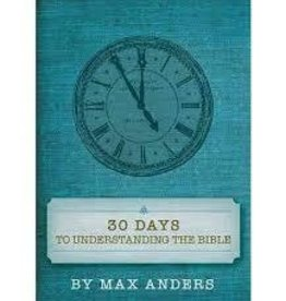 Anders, Max 30 Days to Understanding the Bible