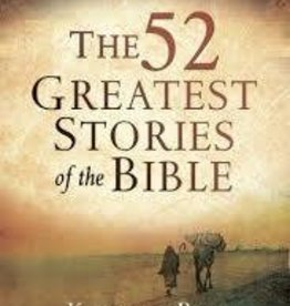 Boa, Kenneth 52 Greatest Stories of the Bible