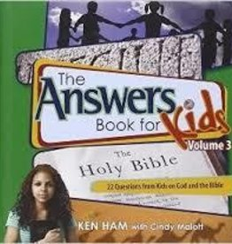Ham, Ken Answers Book for Kids, Vol. 3: 22 Questions from Kids on God and the Bible