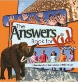 Ham, Ken Answers Book for Kids, Vol. 6: 22 Questions from Kids on Babel and the Ice Age