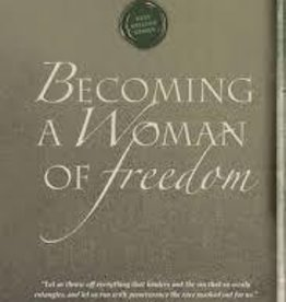 Heald, Cynthia Becoming a Woman of Freedom