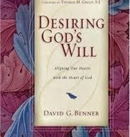 Benner, David Desiring God's Will