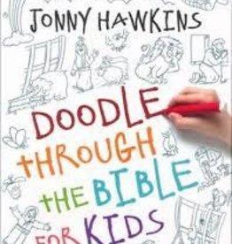 Hawkins, Jonny Doodle Through the Bible for Kids