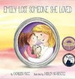 Fucci, Kathleen Emily Lost Someone She Loved