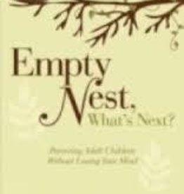 Howe, Michele Empty Nest: What's Next:? Parent