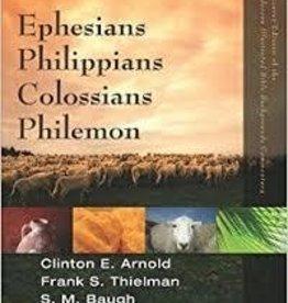 Arnold, Clinton E. Ephesians, Philippians, Colossians