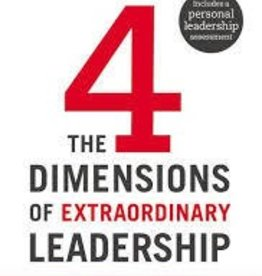 Catron, Jenni Four Dimensions of Extraordinary Leadership,The