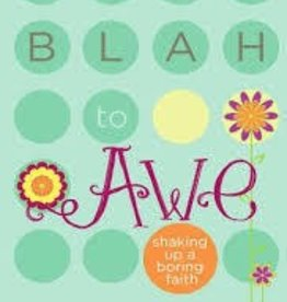 Bishop, Jenna Lucado From Blah to Awe