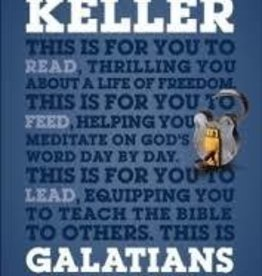 Keller, Timothy Galatians for You: For Reading,