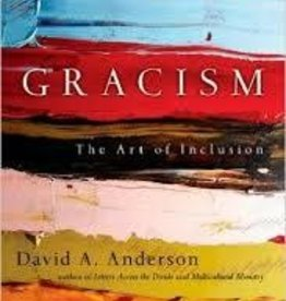 Anderson, David A Gracism: The Art of Inclusion