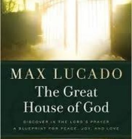 Lucado, Max Great House of God