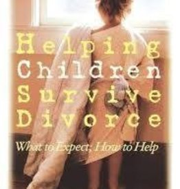 Hart, Dr. Archibald Helping Children Survive Divorce