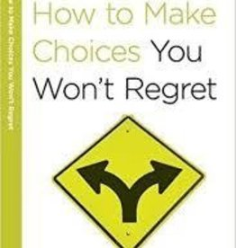 Arthur, Kay How to Make Choices You Won't Regret (40-Minute Bible Studies)