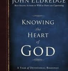 Eldredge, John Knowing the Heart of God: A year of Devotional Readings to Help You Abide in Him