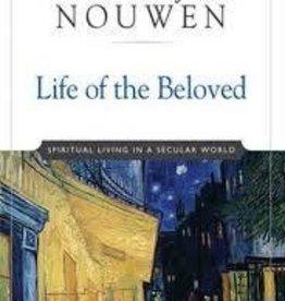 Nouwen, Henri Life of the Beloved