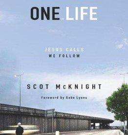 McKnight, Scot One Life: Jesus Calls, We Follow