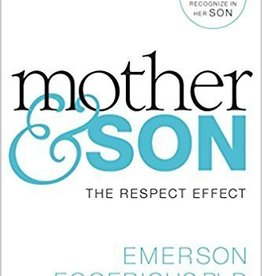 Eggerichs, Emerson Mother and Son: The Respect Effect