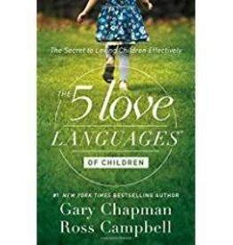 Chapman, Gary 5 Love Languages of Children