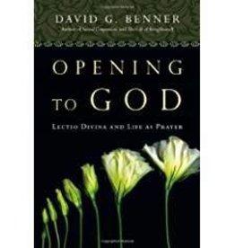 Benner, David G. Opening to God