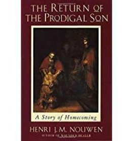 Nouwen, Henri J.M. Return of the Prodigal Son