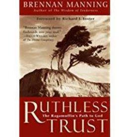 Manning, Brennan Ruthless Trust