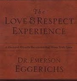 Eggerichs, Emerson Love & Respect Experience, The
