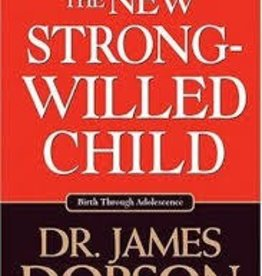 Dobson, James C New Strong-Willed Child