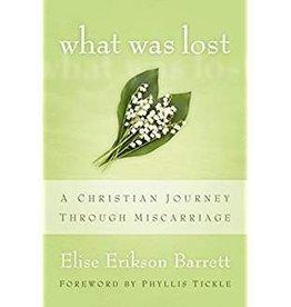 Barrett, Elise Erikson What Was Lost