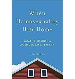 Dallas, Joe When Homosexuality Hits Home