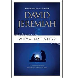 Jeremiah, David Why the Nativity?