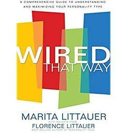 Littauer, Marita Wired That Way: The Comprehensive Personality Plan