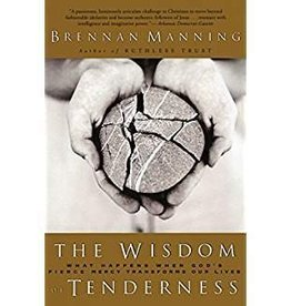 Manning, Brennan Wisdom of Tenderness